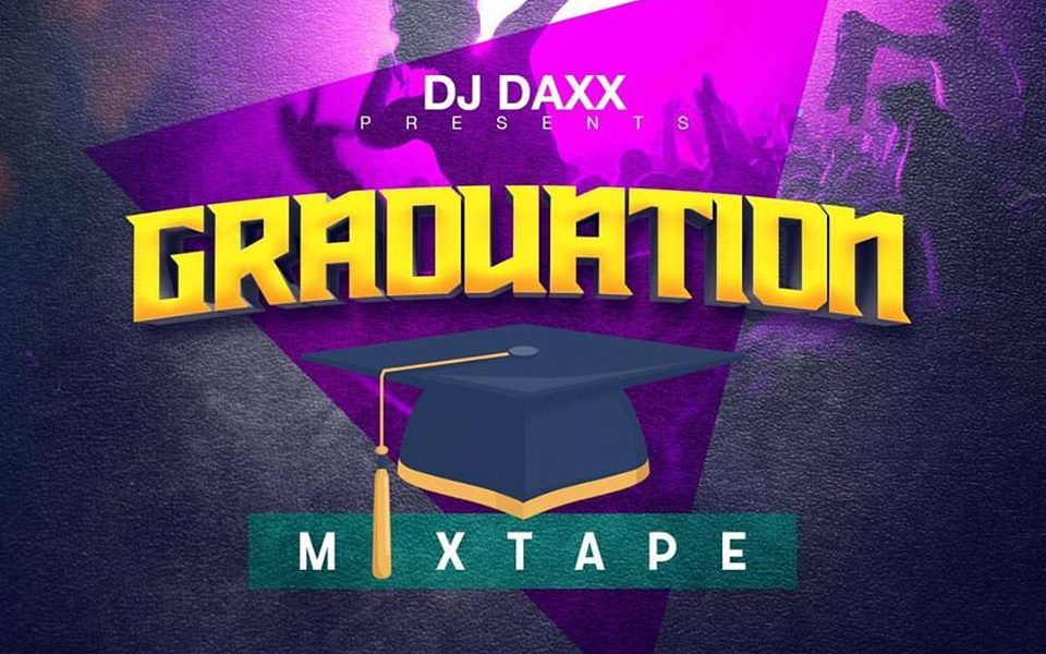 DJ Daxx | Graduation Mixtape