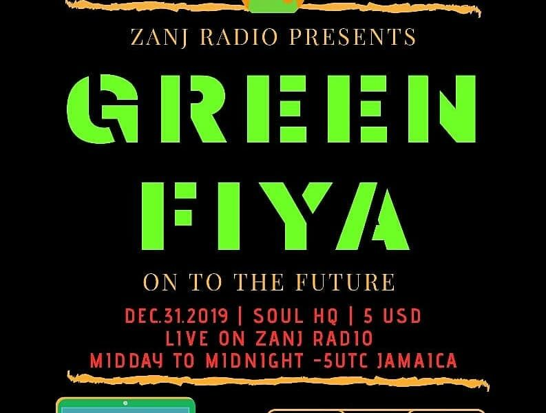 Green Fiya 2019: On To The Future.