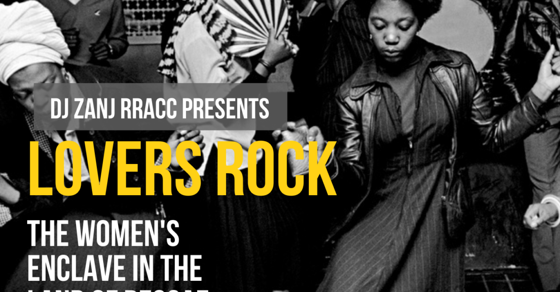 Lovers Rock : The Women's Enclave in the Land of Reggae