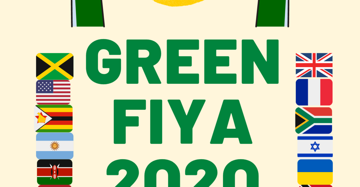Green Fiya 2020 : International Isolation